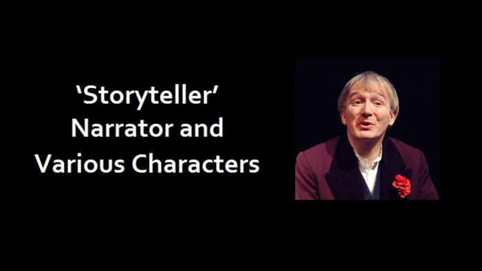 Storyteller as Narrator and various characters
