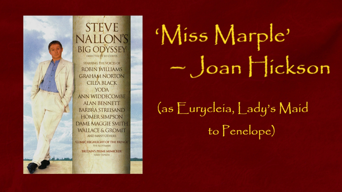 'Miss Marple' - Joan Hickson - as Eurycleia, Lady's Maid to Penelope