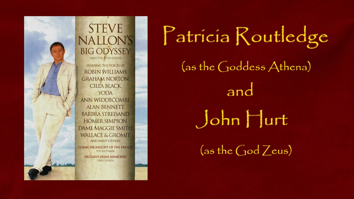 Patricia Routledge as the Goddess Athena and John Hurt as the God Zeus
