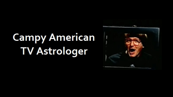 Campy American TV Astrologer (Sit-Com Workshop)
