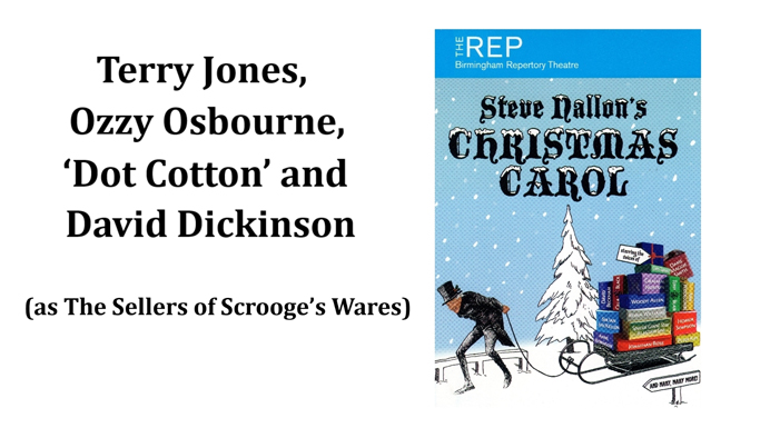 Terry Jones, Ozzy Osbourne, 'Dot Cotton' and David Dickinson (as The Sellers of Scrooge's Wares)