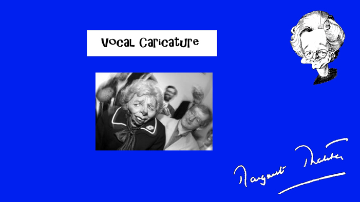 Thatcher Vocal Caricature.
