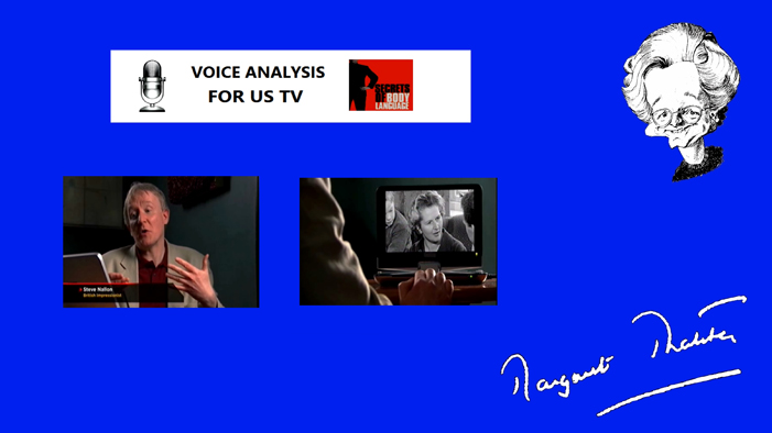 Voice analysis of Margaret Thatcher for US TV.