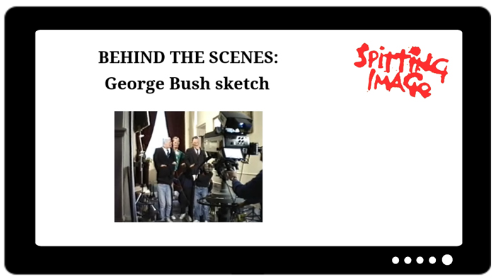 Behind the scenes footage George Bush sketch.