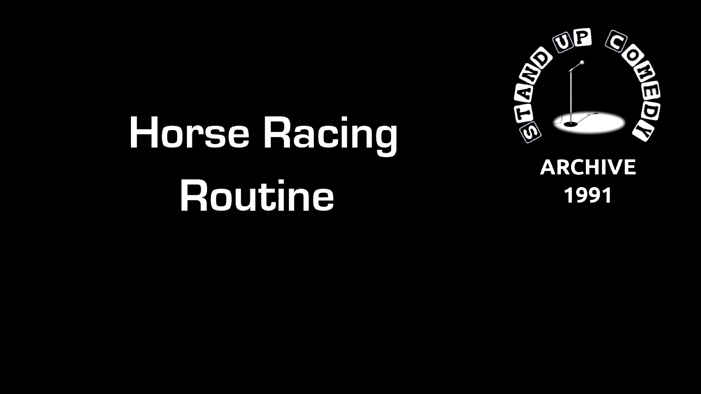 Horse Racing Routine from 1991.