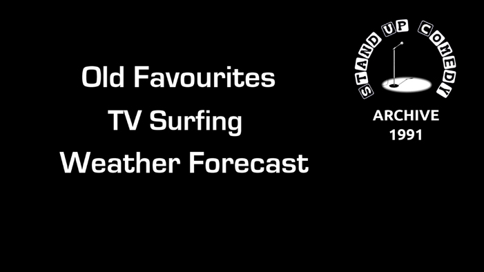 TV Surfing Routine from 1991 and the Weather Forecast.