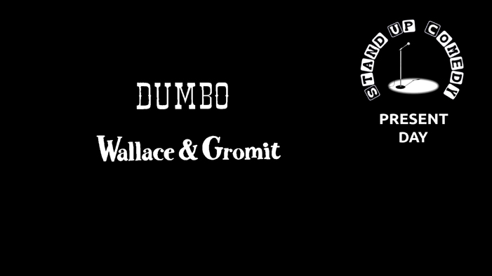 Watching DUMBO - plus WALLACE AND GROMIT