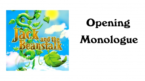 Jack and the Beanstalk Opening Monologue