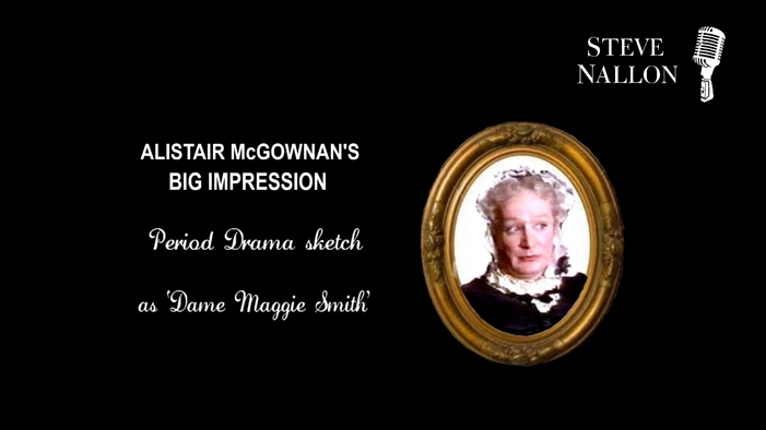 As Dame Maggie Smith