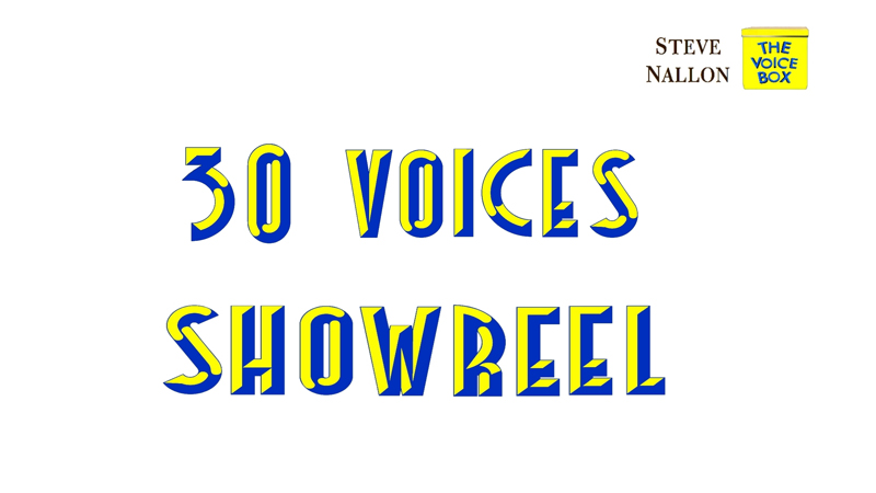 30 VOICES SHOWREEL